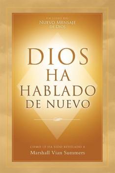 Dios Ha Hablado De Nuevo El Comienzo De Un Nuevo Mensaje De Dios