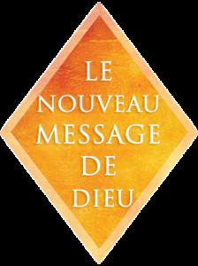 Le Nouveau Message de Dieu