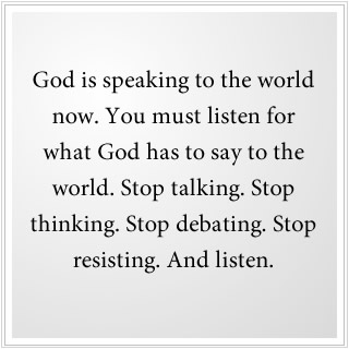 This is how God speaks to us now.