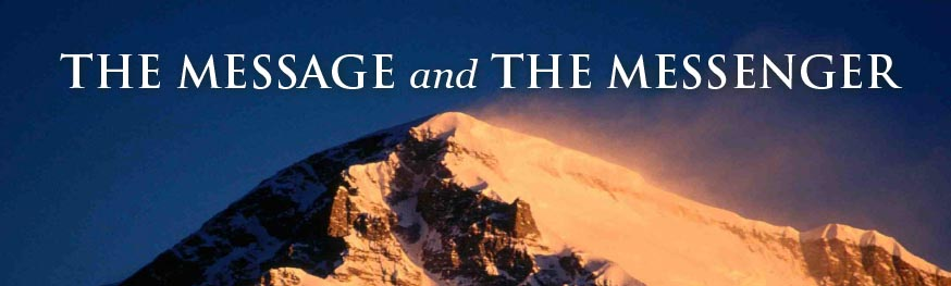 The Message and the Messenger | Sept - Oct 2015