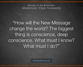 How the New Message will Change the World