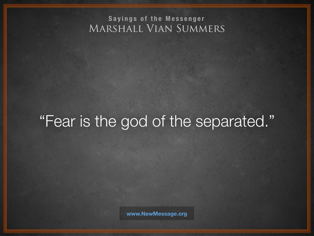 Fear is the God of the Separated