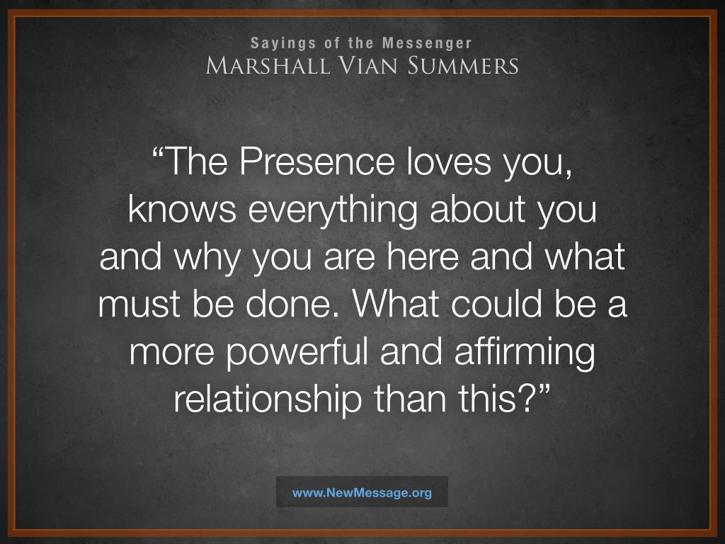 The Presence Loves You