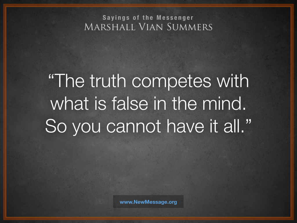 The Truth Competes with What is False