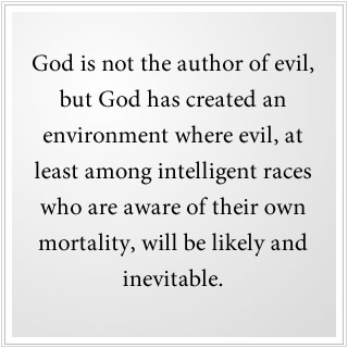 God created an environment where evil exists.