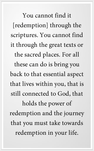 You cannot find redemption through the scriptures.