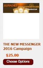 DONATE $25 TO THE NEW MESSENGER CAMPAIGN