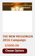 DONATE $5000 TO THE NEW MESSENGER CAMPAIGN