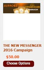 DONATE $50 TO THE NEW MESSENGER CAMPAIGN