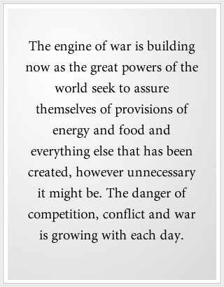 What causes war is building now