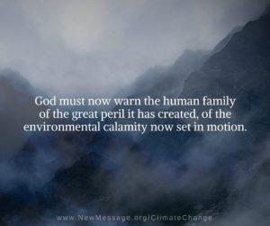 God is warning of environmental calamity
