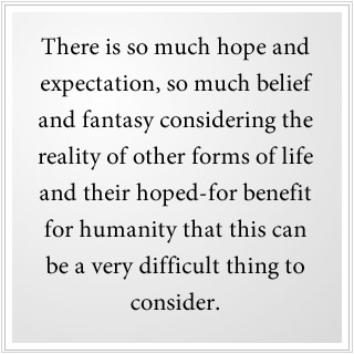 other forms of life, fantasy and hope