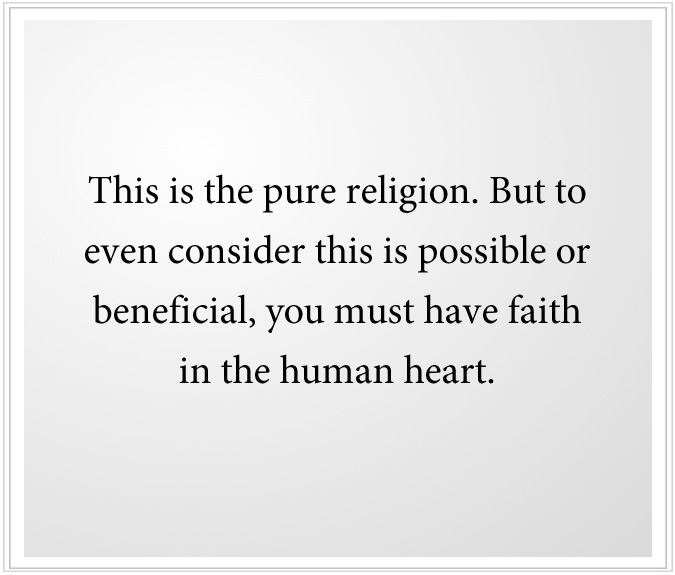 Faith in the Human Heart