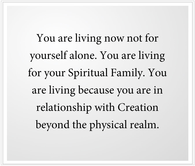 living for your Spiritual Family