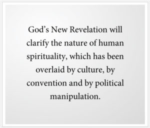 God's New Revelation clarifies human spirituality
