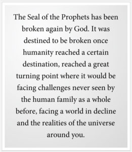 The Seal of the Prophets has been broken again by God.