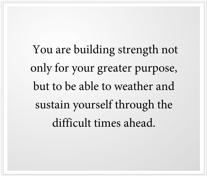 building strength for difficult times