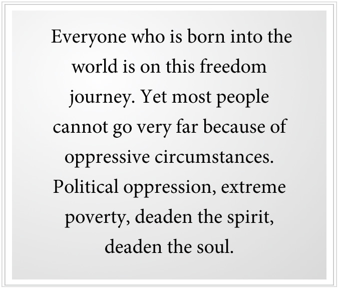 Everyone is on the freedom journey