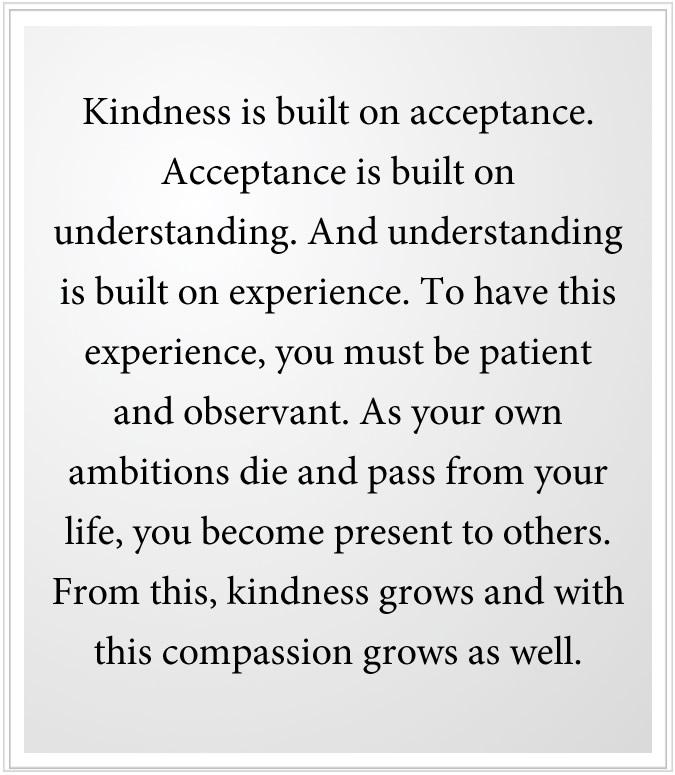 Kindness is acceptance