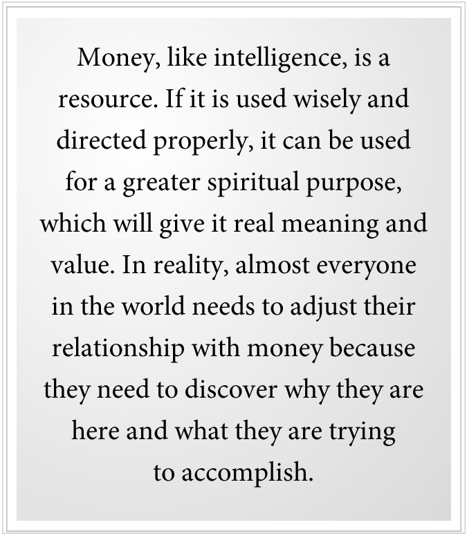 a right relationship with money