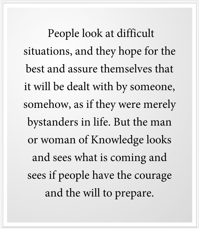 do people have courage and the will to prepare?