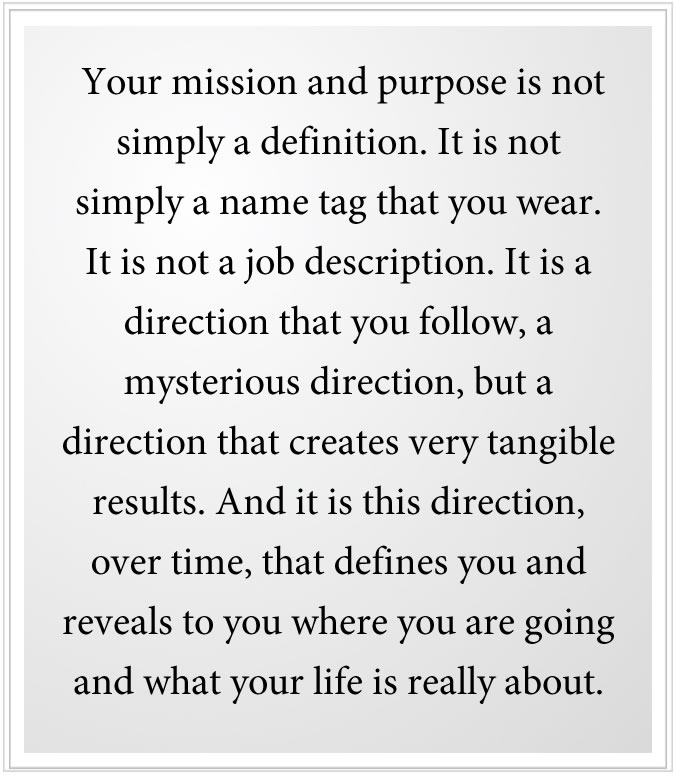 your mission from god is a direction