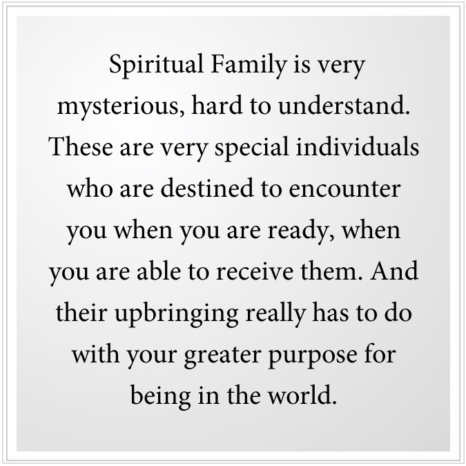 Spiritual Family is mysterious