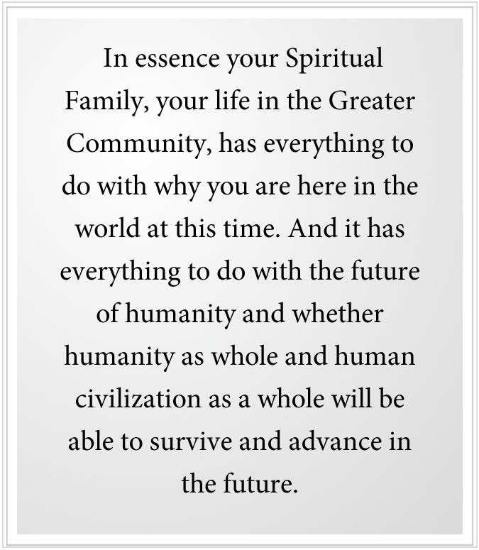 your spiritual family has everything to do with why you are in the world