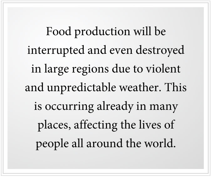 food production will be destroyed