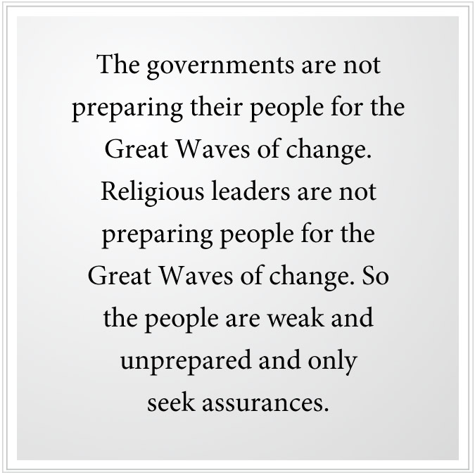 governments are not preparing for waves of change