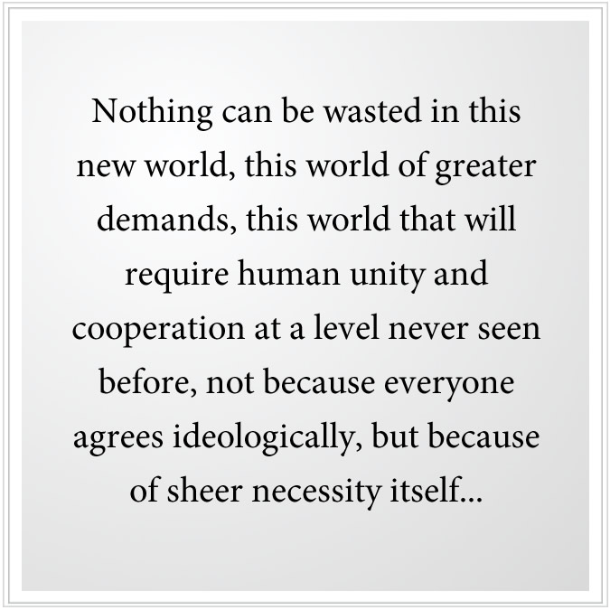 require human unity and cooperation