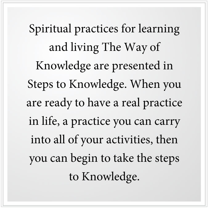 steps to knowledge is a spiritual practice