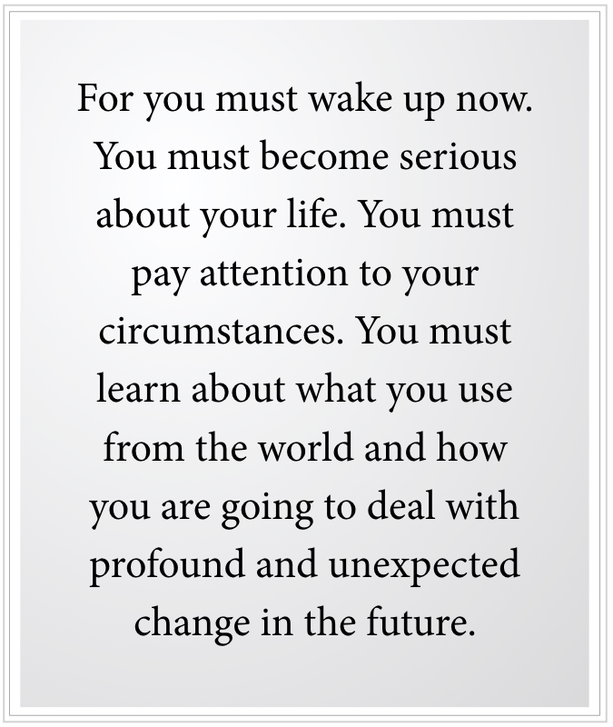 pay attention to your circumstances