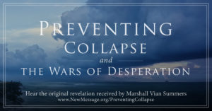 Preventing Collapse and the Wars of Desperation
