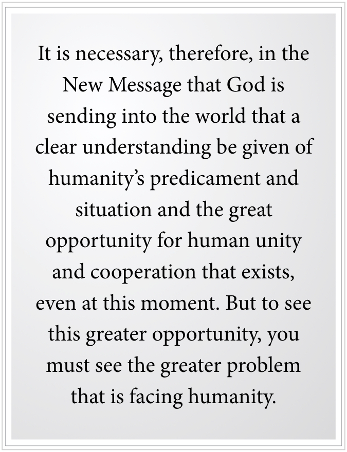 the great opportunity for human unity and cooperation