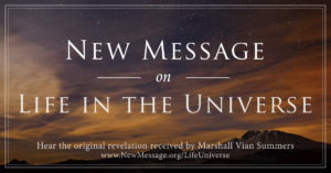 New Message on Life in the Universe
