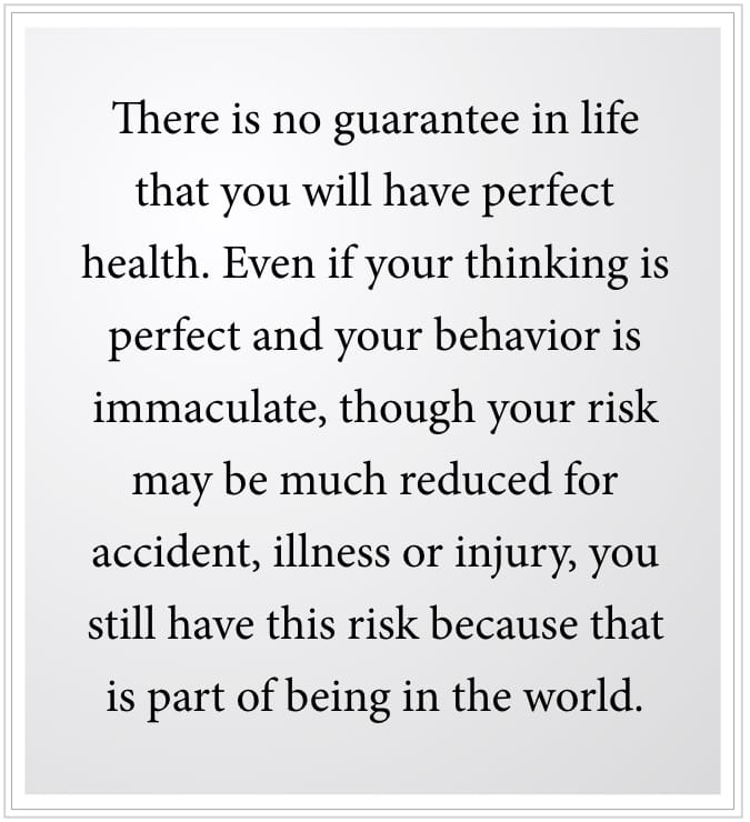 no guarantee of perfect health