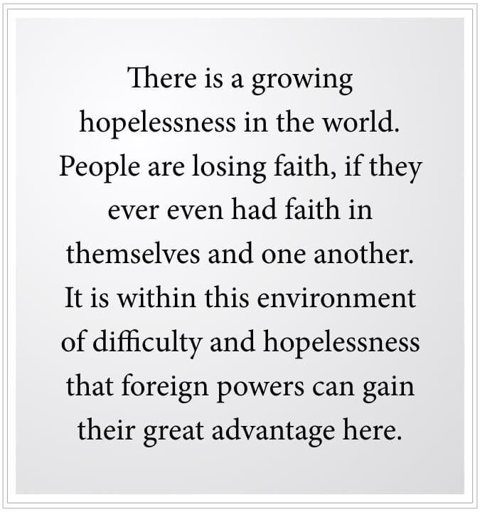 Hopelessless helps foreign powers
