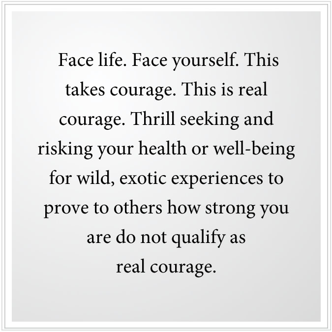 face life, face yourself