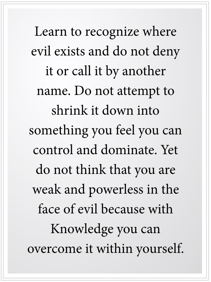 learn where evil exists