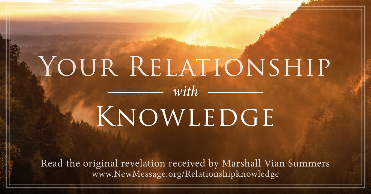 Your Relationship with Knowledge - Your True Self