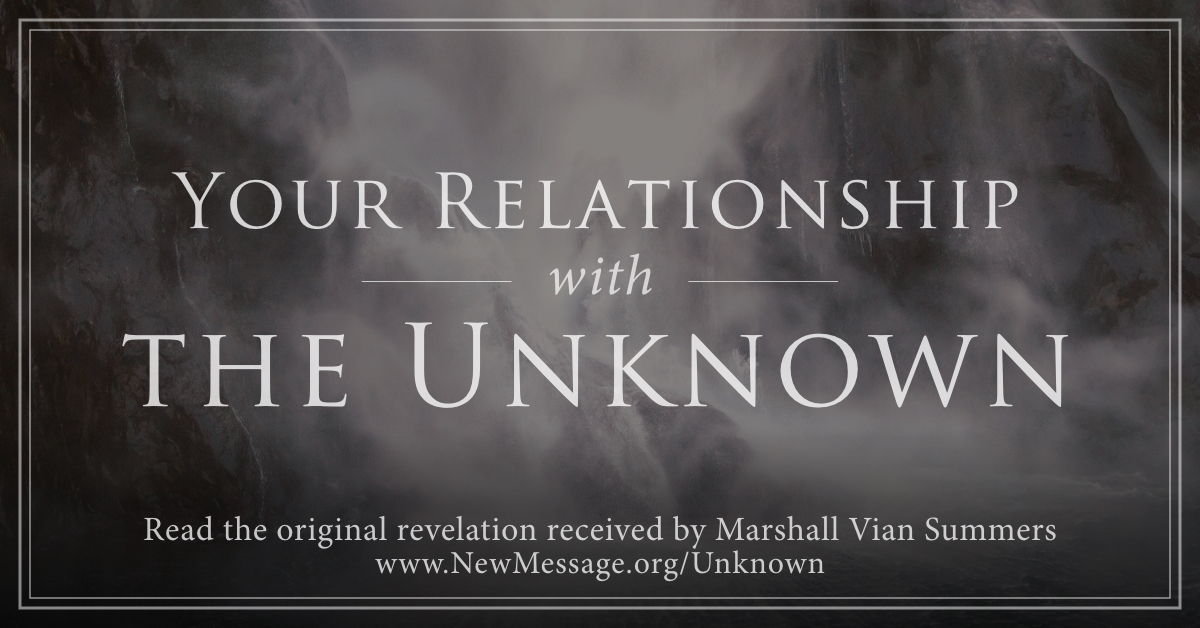 Your Relationship with the Unknown